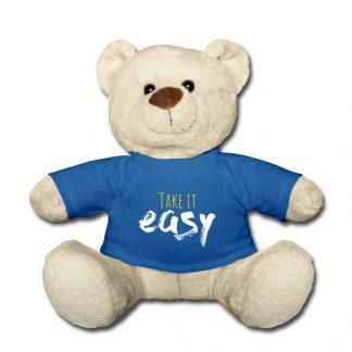 Take it easy Teddy